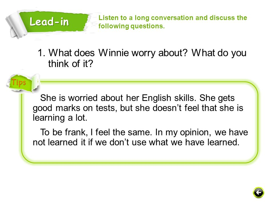 She is worried about her English skills.