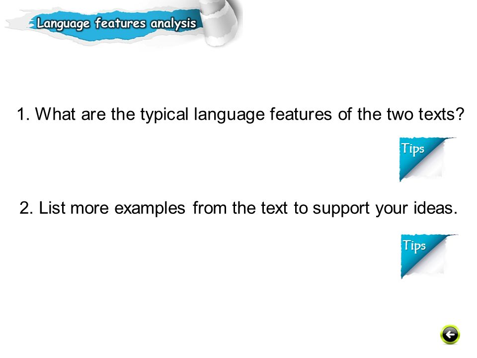 1.What are the typical language features of the two texts.