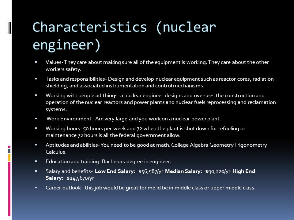 By: Dylan Williams. Nuclear Engineer (job description)  Nuclear ...