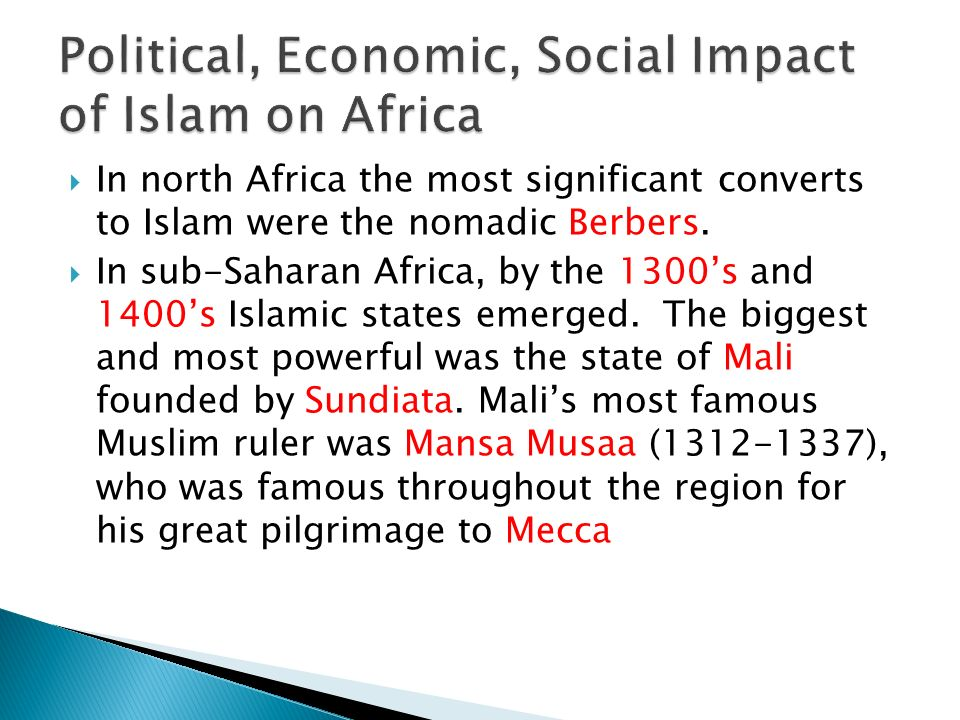  In north Africa the most significant converts to Islam were the nomadic Berbers.