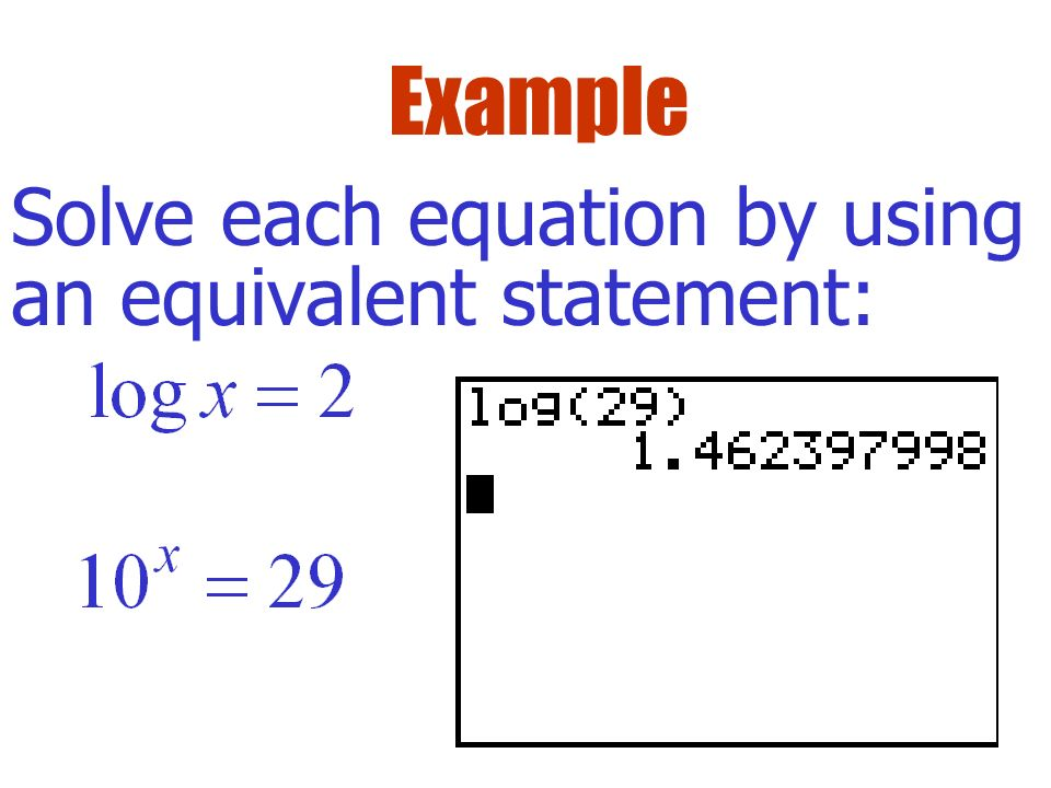 Definition if and only if y =log base a of x Important Idea ...