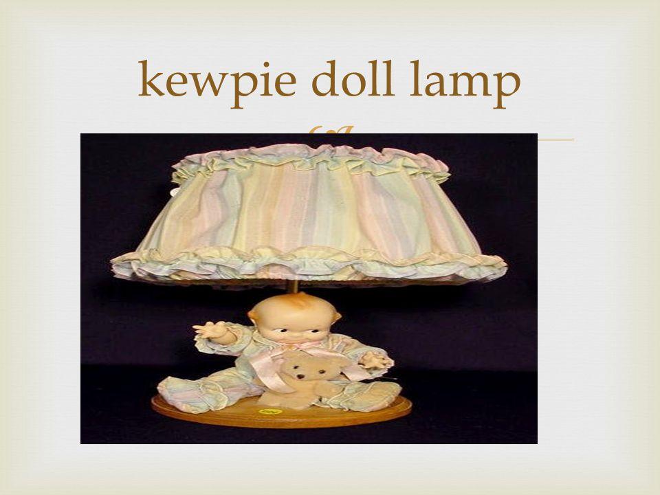 9  Kewpie Doll Lamp