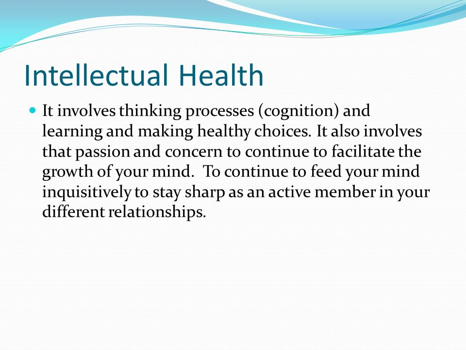 Social Health The ability to make and maintain healthy relationships with other people. e.g. being able to relate to parents, friends, teachers in a w