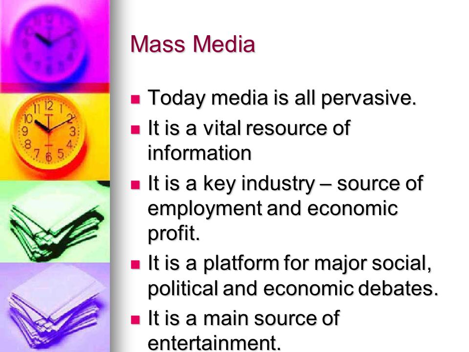 Mass Media Why are we afraid of the media.Why are we afraid of the media.