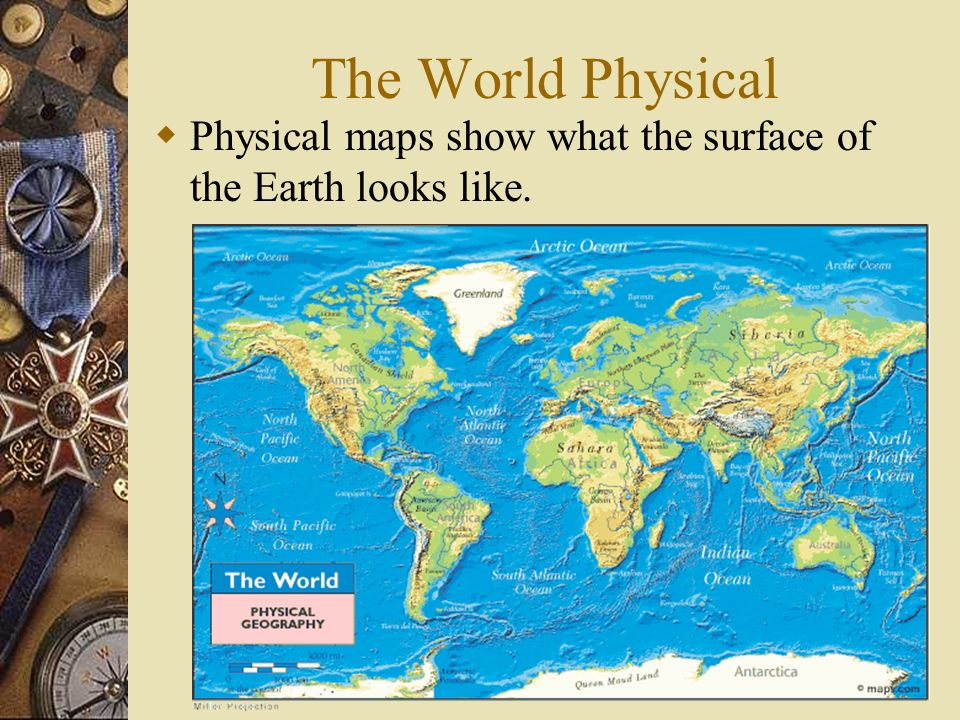 Maps Types Of Maps Physical Political Special Purpose - Show map of world
