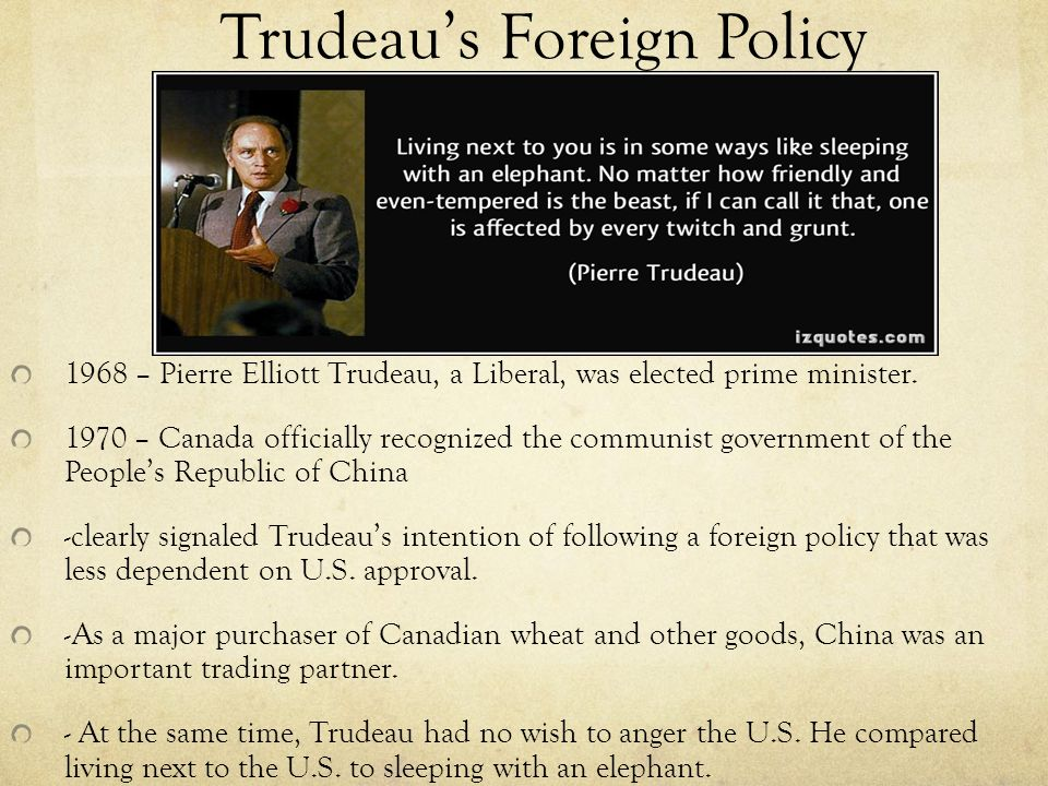an analysis of pierre elliot trudeaus policies of my way