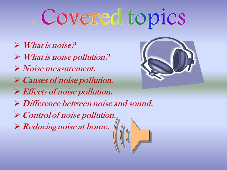 causes of noise pollution