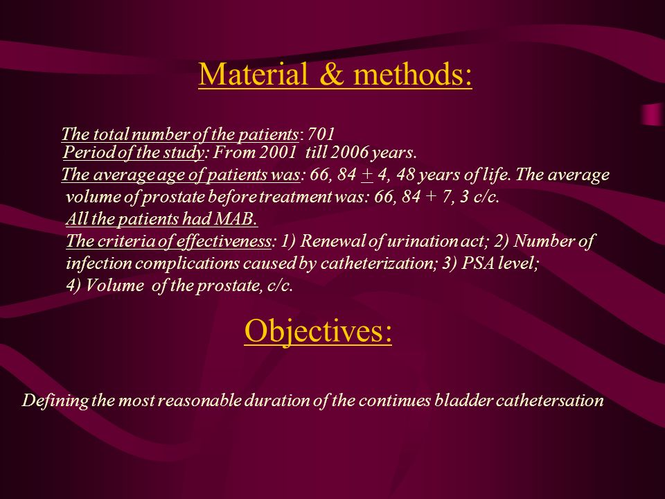 Material & methods: The total number of the patients: 701 Period of the study: From 2001 till 2006 years.