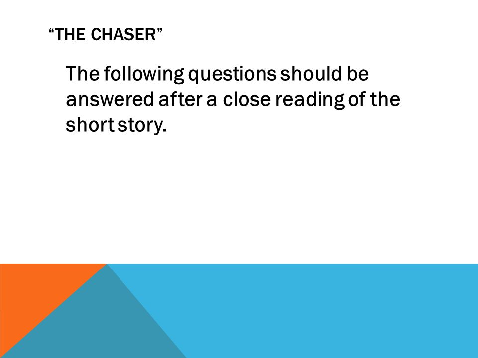 the chaser short story essay The chaser short story essay, best essay writer site, write my college research paper rt @smsmediauganda 1m president guebuza talking about president museveni's.