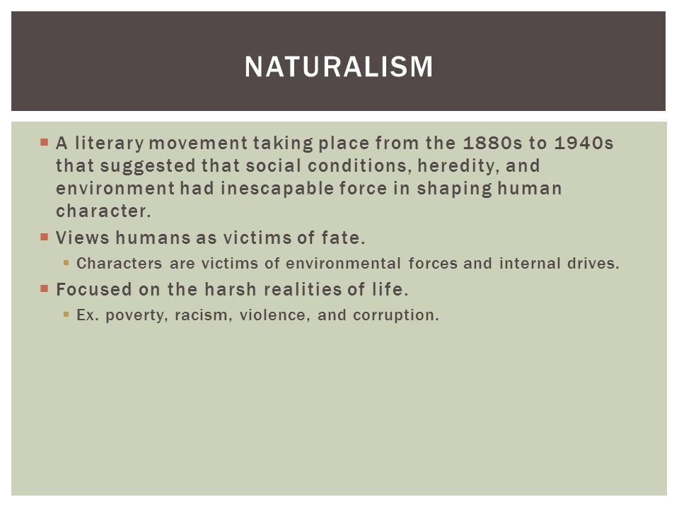 steinbeck and naturalism