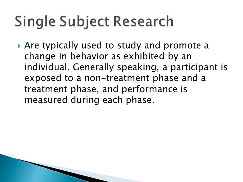  Are typically used to study and promote a change in behavior as exhibited by an individual.