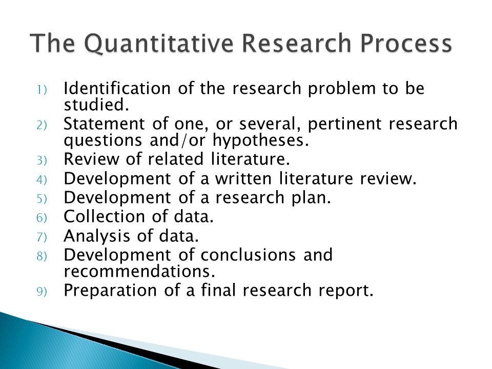 1) Identification of the research problem to be studied.