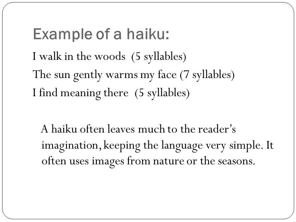 What is a haiku? Haiku: It is an unrhymed Japanese verse form ...