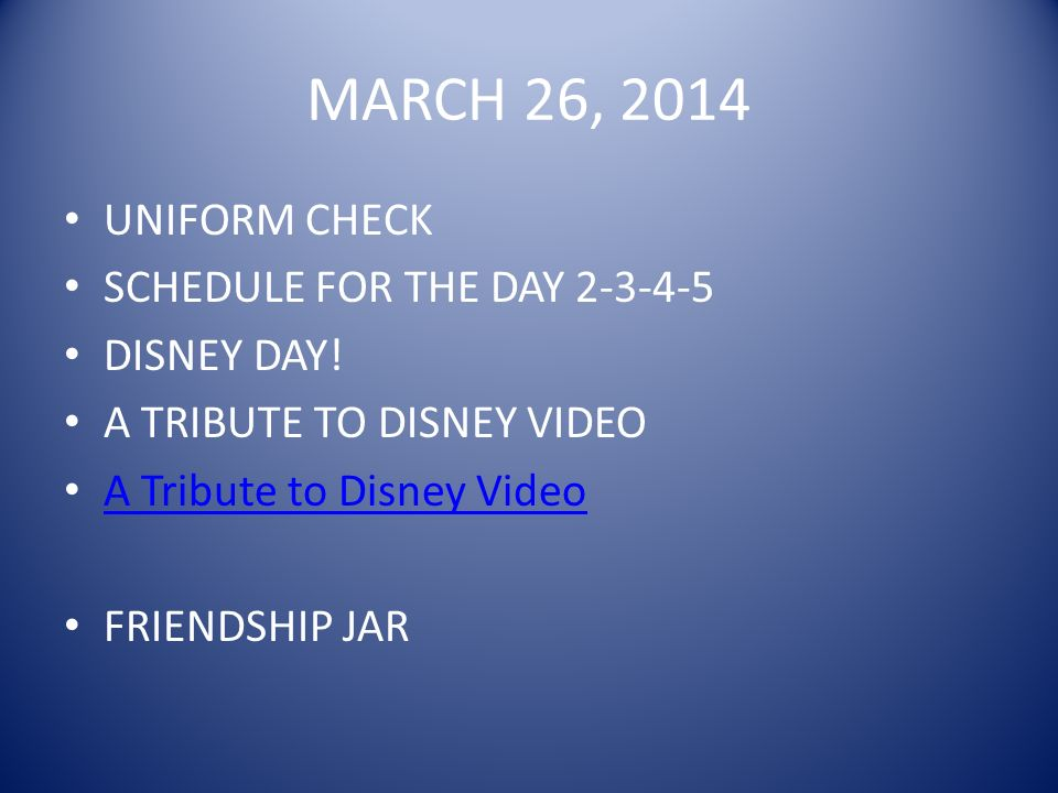 MARCH 26, 2014 UNIFORM CHECK SCHEDULE FOR THE DAY 2-3-4-5 DISNEY DAY.