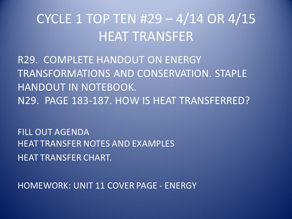 CYCLE 1 TOP TEN #29 – 4/14 OR 4/15 HEAT TRANSFER R29.