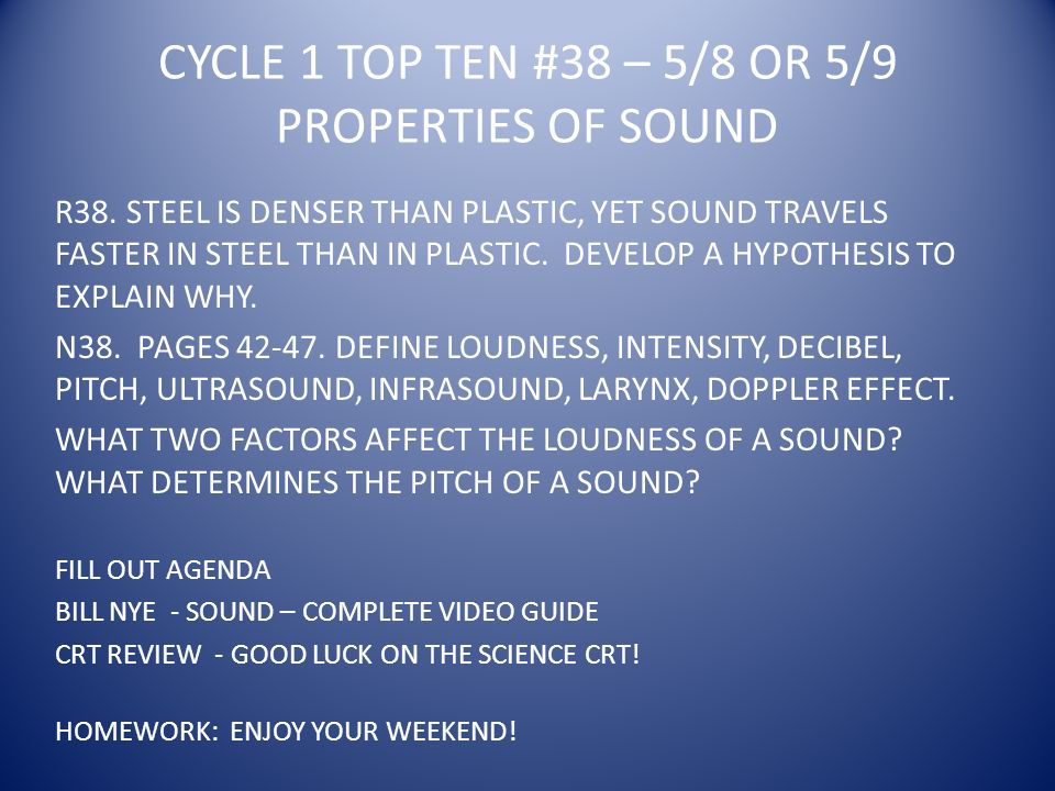 CYCLE 1 TOP TEN #38 – 5/8 OR 5/9 PROPERTIES OF SOUND R38.
