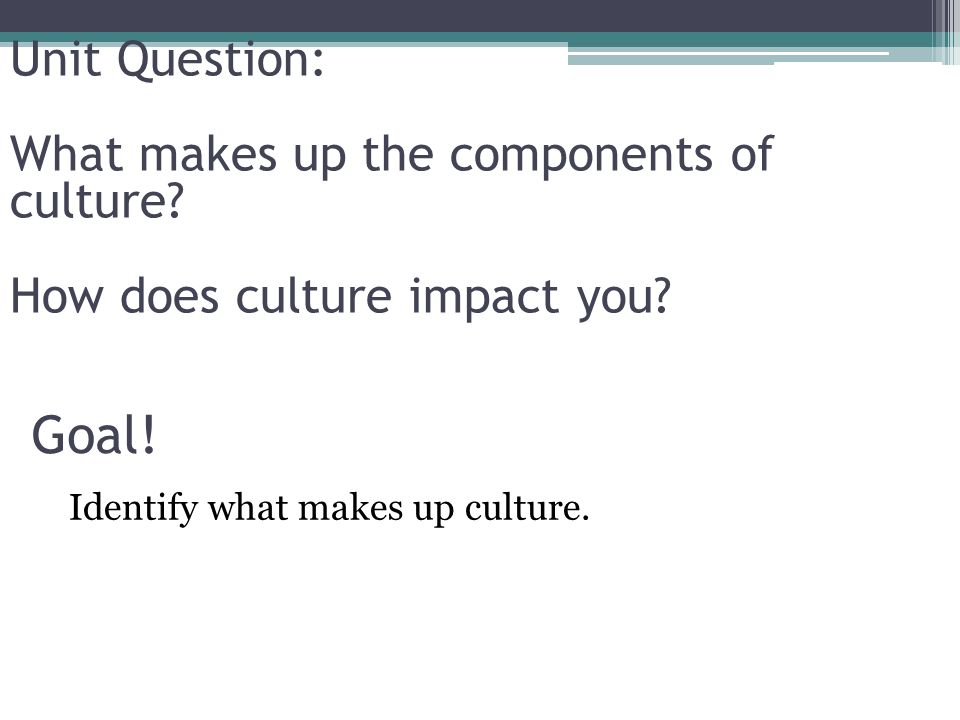 what makes up a culture
