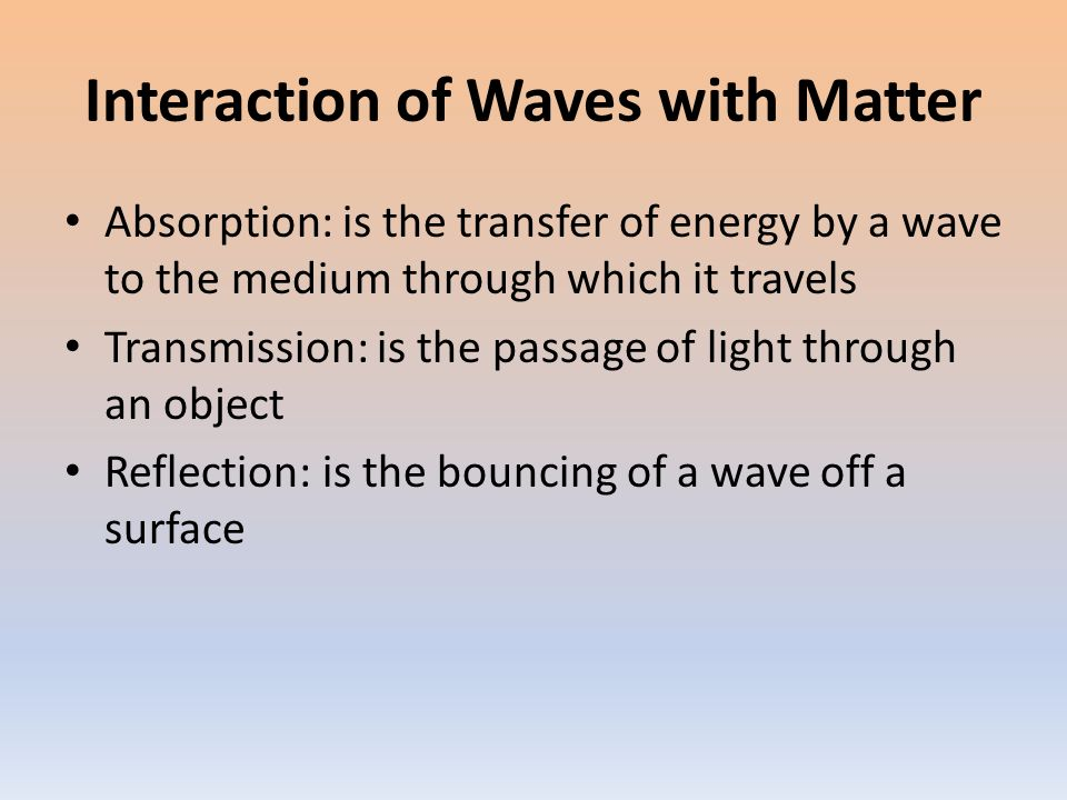 Lesson 3 Wave Interactions Interaction of Waves with Matter – Wave Interactions Worksheet