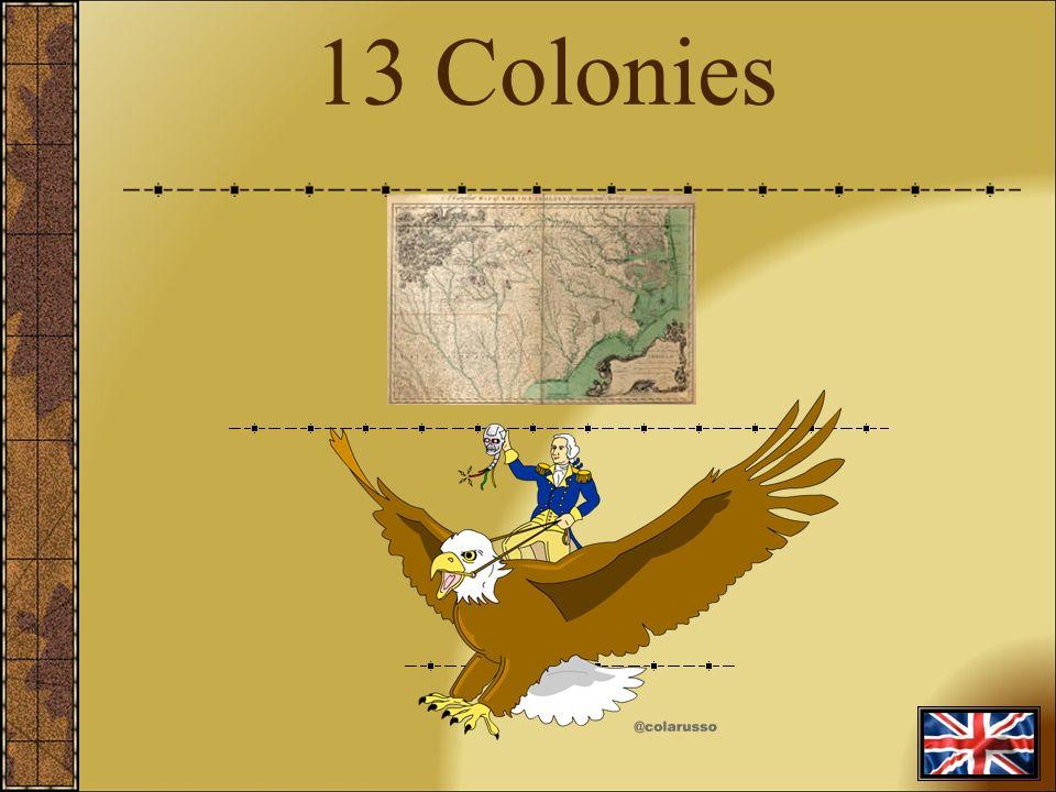 Colonies Colonies Question What Were The Original - 13 colonies quiz