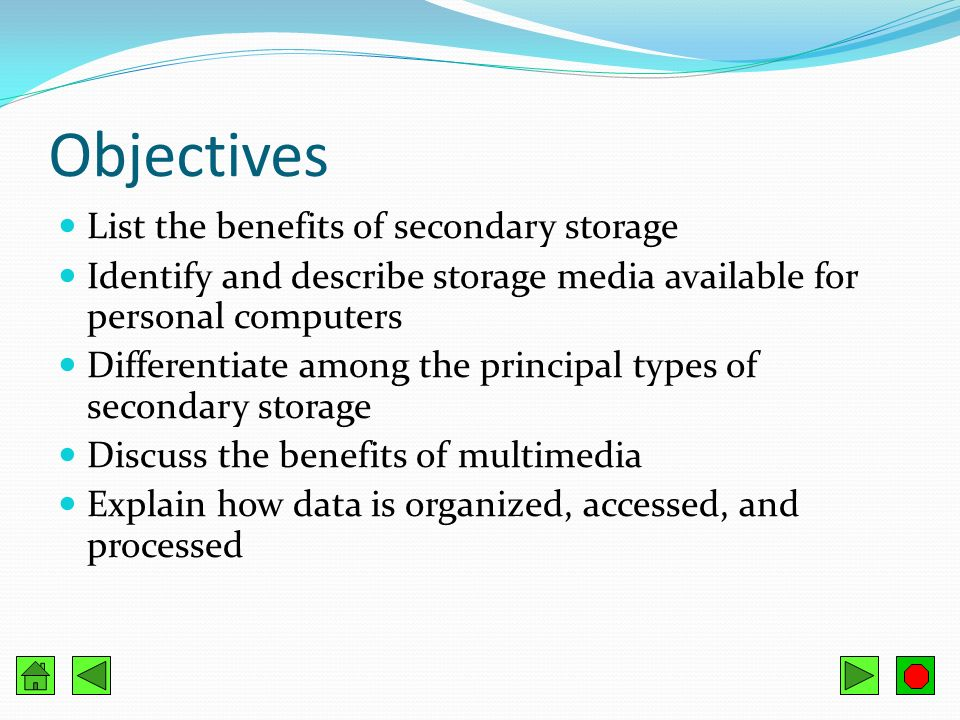 3 Objectives List The Benefits Of Secondary Storage Identify And Describe Media Available For Personal Computers Diffeiate Among Prinl