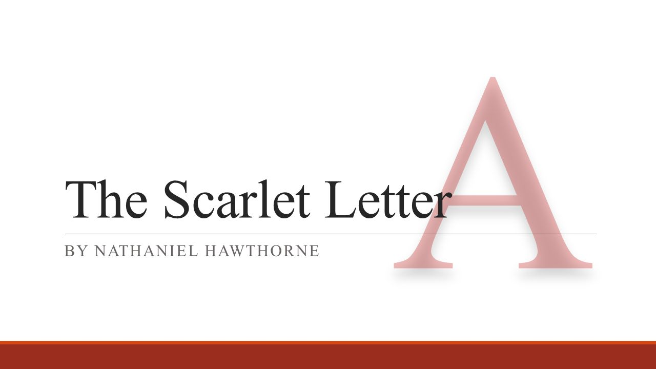 the meaning of letter a in the scarlet letter by nathaniel hawthorne The scarlet letter study guide contains a biography of nathaniel hawthorne, literature essays, a complete e-text, quiz questions, major themes, characters, and a full summary and analysis the scarlet letter study guide contains a biography of nathaniel hawthorne, literature essays, a complete e-text, quiz questions, major themes.