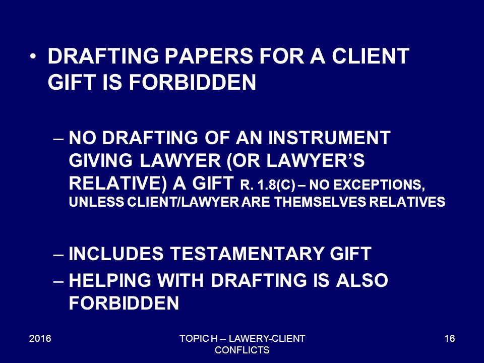 TOPIC H: CLIENT-LAWYER CONFLICTS OF INTEREST 2016 P.R. Prof ...