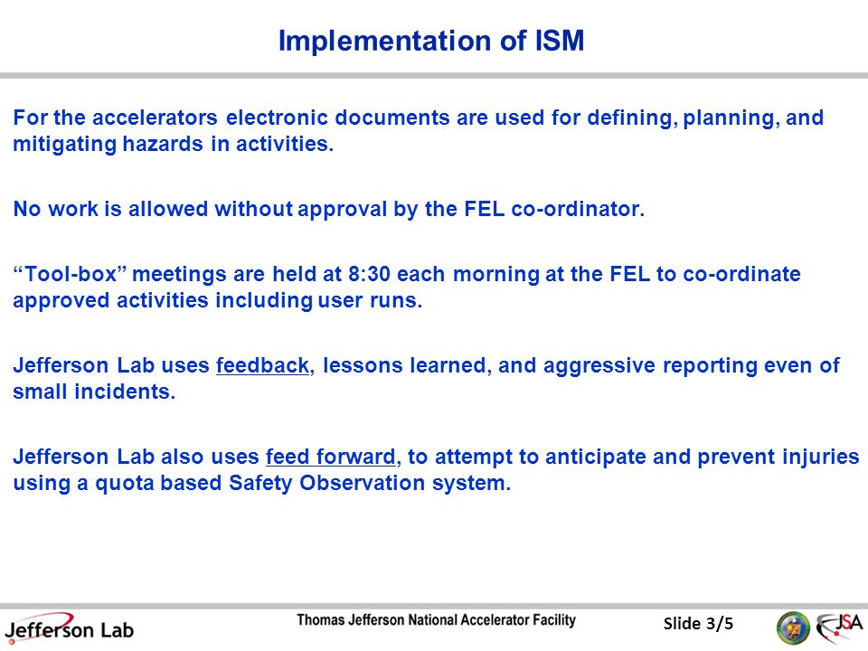 Slide 3/5 Implementation of ISM For the accelerators electronic documents are used for defining