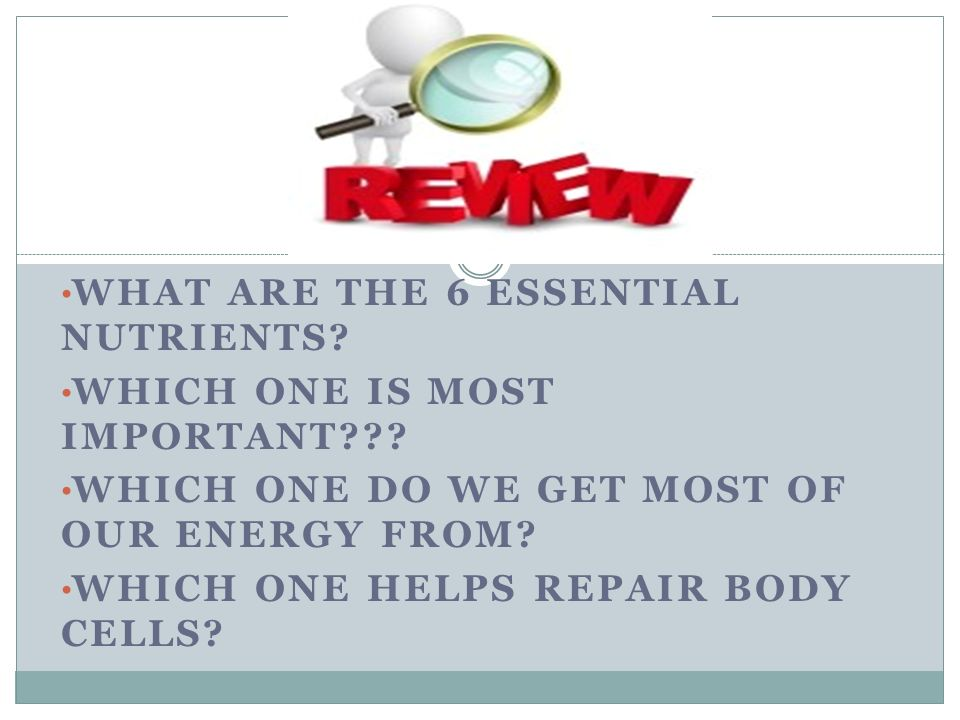WHAT ARE THE 6 ESSENTIAL NUTRIENTS? WHICH ONE IS MOST IMPORTANT ...