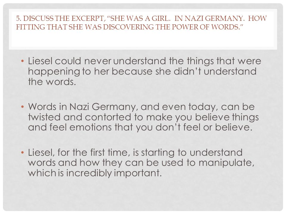 5.DISCUSS THE EXCERPT, SHE WAS A GIRL. IN NAZI GERMANY.