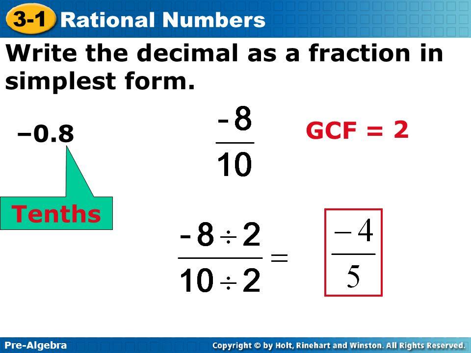 Pre-Algebra 3-1 Rational Numbers 3-1 Rational Numbers Pre-Algebra ...