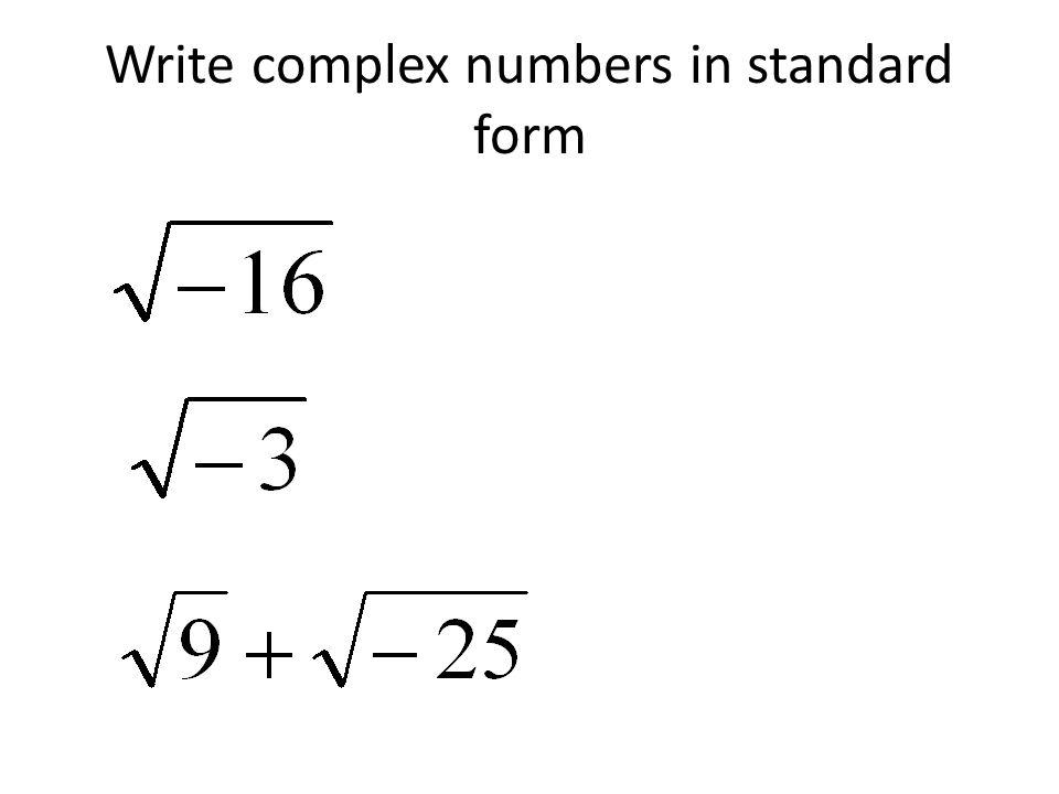 Standard Form Complex Number Nurufunicaasl