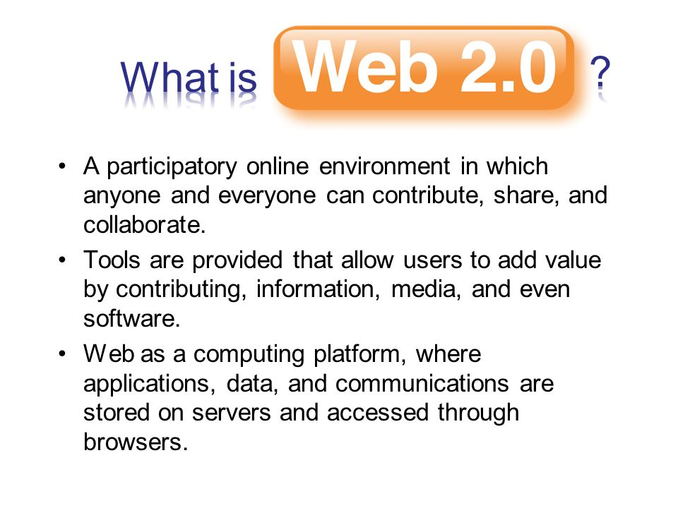 A participatory online environment in which anyone and everyone can contribute, share, and collaborate.