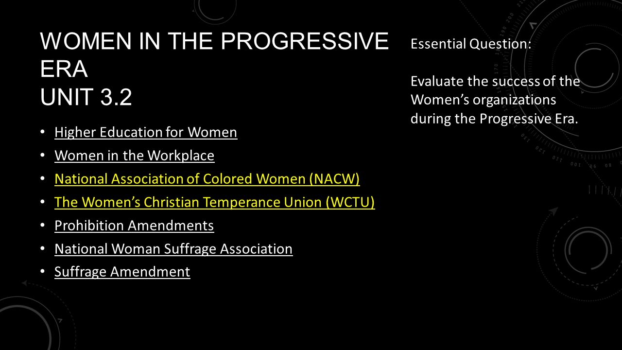 the progressive movement unit progressivism unit  progressive movement reflect the definition of progressivism 12 women