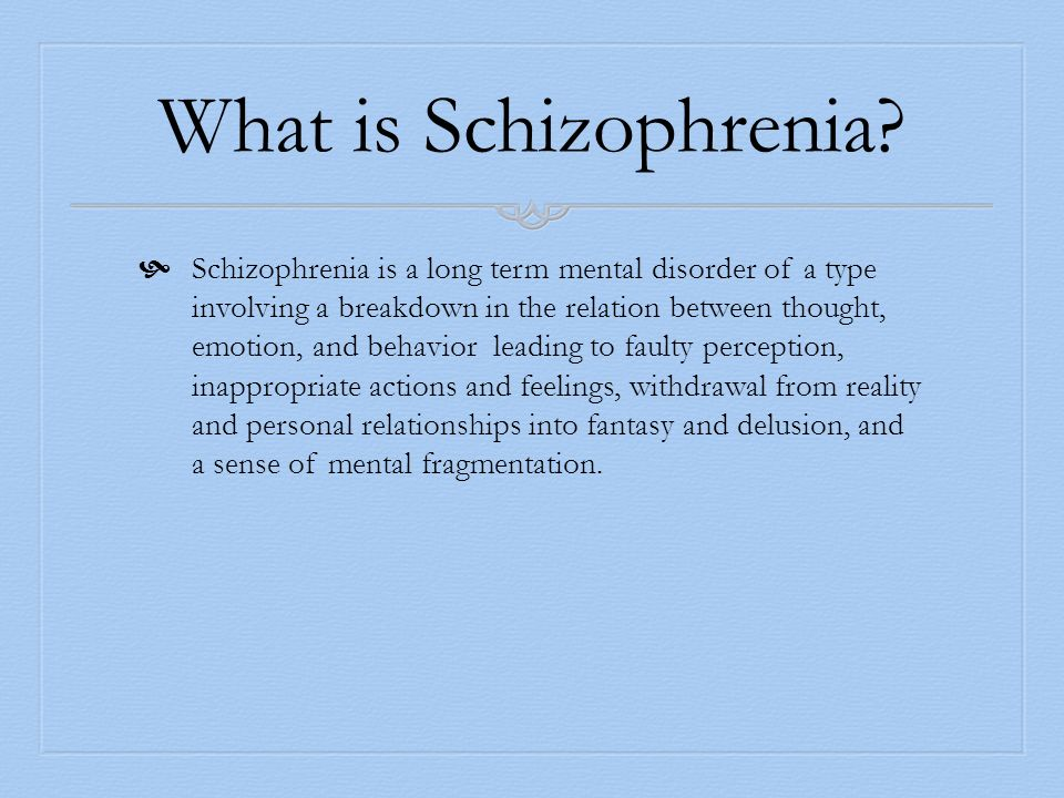 mental disorders schizophrenia essay