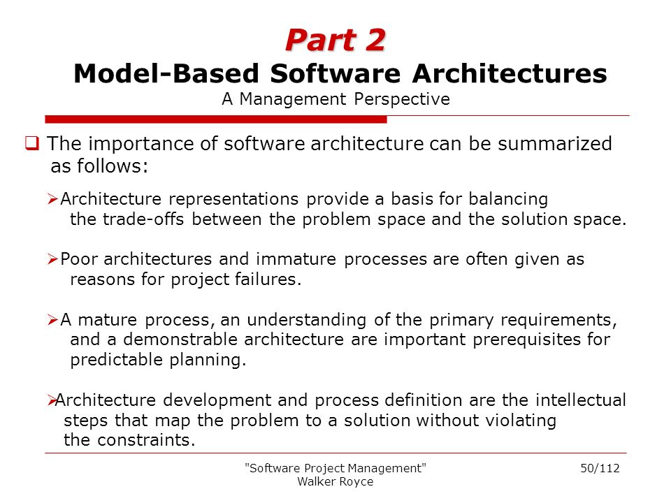 Software Project Management Walker Royce Software Project - Architecture prerequisites