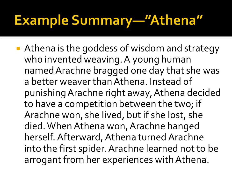 Athena is the goddess of wisdom and strategy who invented weaving.