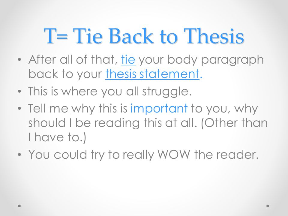 why is a good thesis statement important
