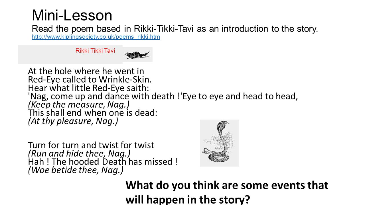 Bellwork sept 3 2015 write a short informative article about mini lesson read the poem based in rikki tikki tavi as an introduction pooptronica Choice Image