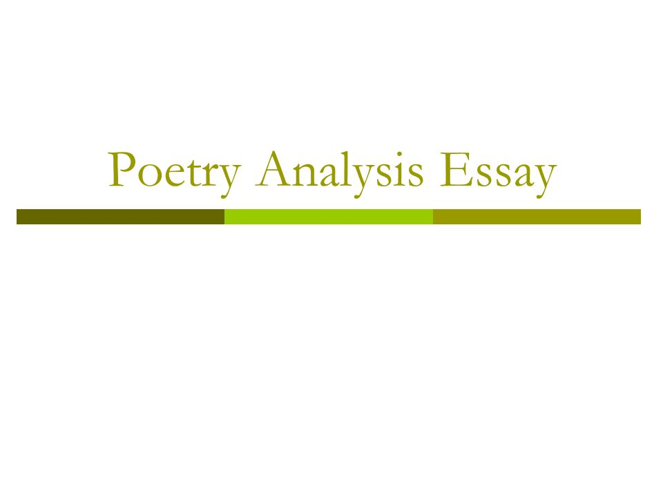 "poetry analysis essay what does it mean to ""analyze"" a poem  1 poetry analysis essay"