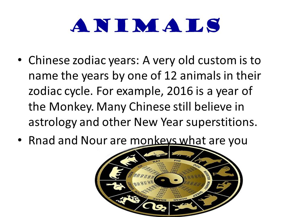 animals chinese zodiac years a very old custom is to name the years by one - Chinese New Year Superstitions