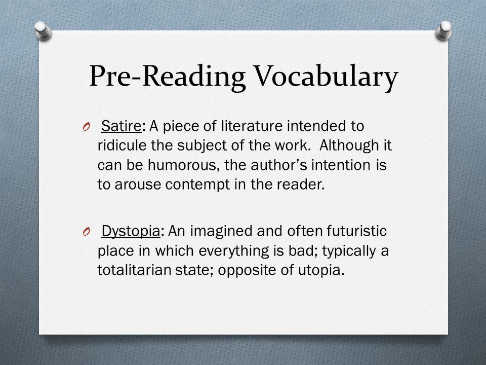 Harrison Bergeron English II. Pre-Reading Vocabulary O Satire: A ...