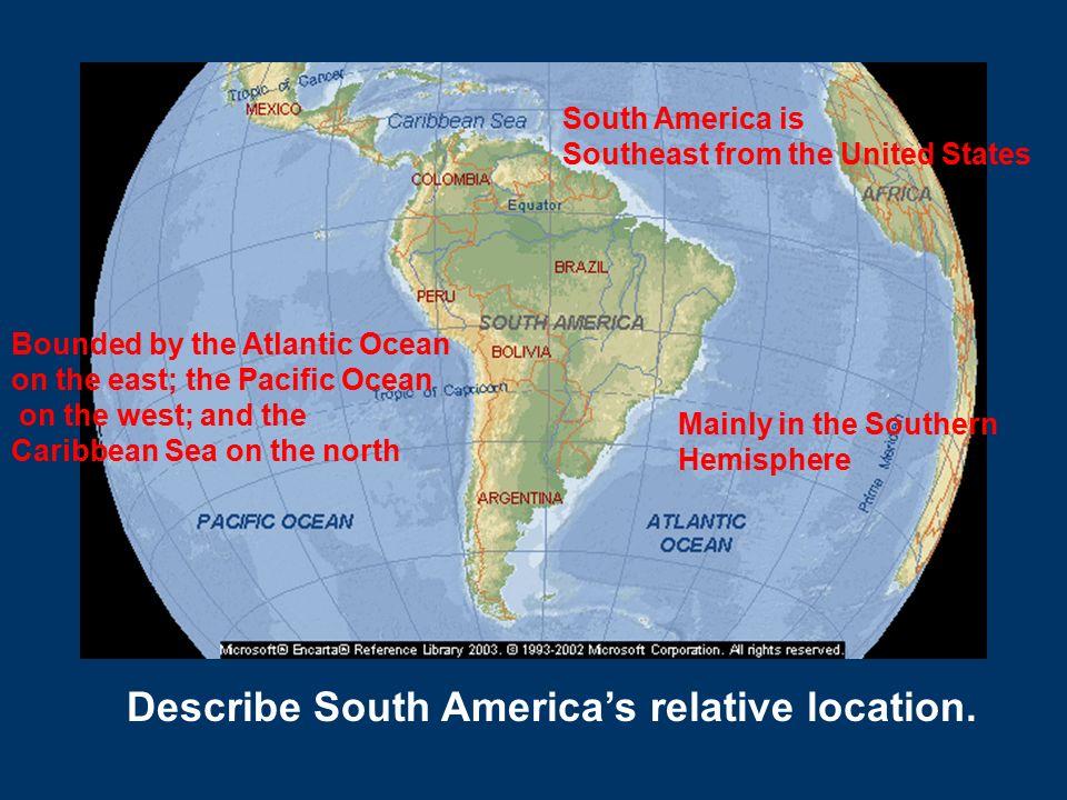 South america by region north carolina geographic alliance describe south americas relative location sciox Choice Image