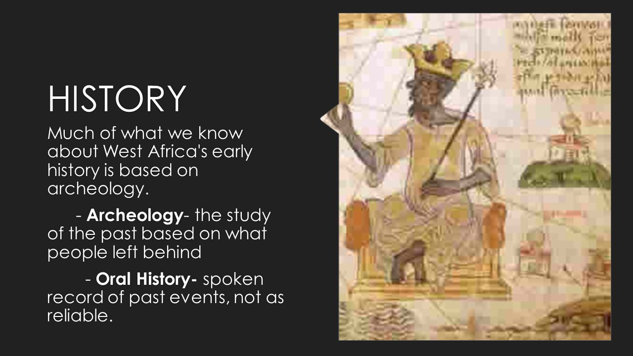 West africa history and culture chapter 21 section 2 pg ppt download history much of what we know about west africa s early history is based on archeology sciox Gallery