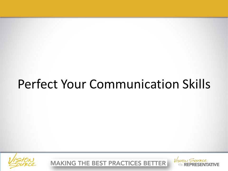 ç ç Perfect Your Communication Skills