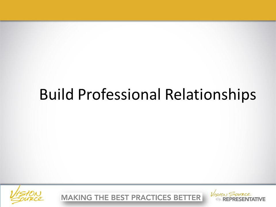 ç ç Build Professional Relationships