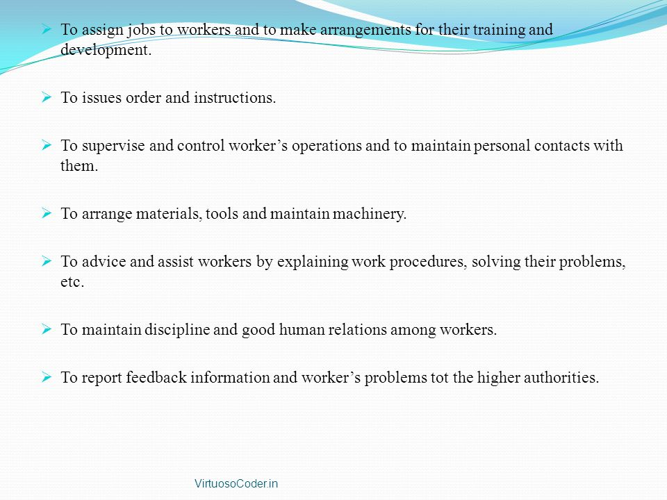  To assign jobs to workers and to make arrangements for their training and development.