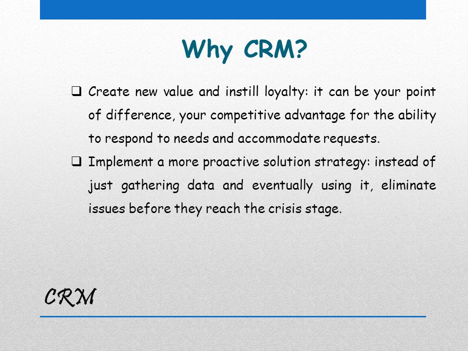CRM Why CRM.