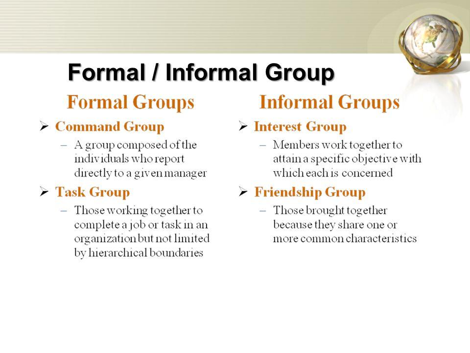 Formal / Informal Group
