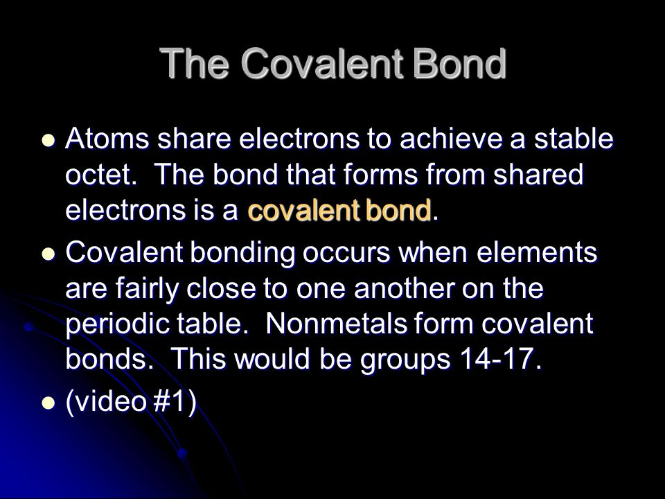 Chemical Bonding II: Covalent Bonds. Review Metals and nonmetals ...