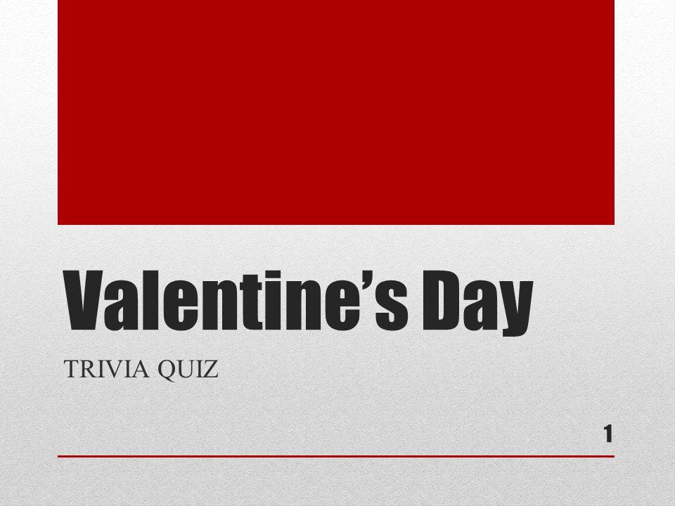 1 Valentineu0027s Day TRIVIA QUIZ 1